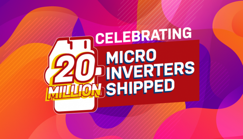 20 Million Microinverters and Counting!